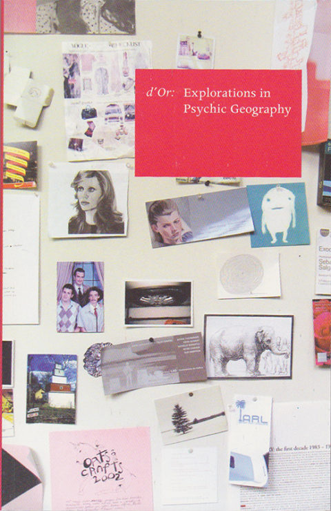 Antonia Hirsch d'Or: Explorations in Psychic Geography