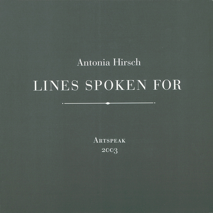 Antonia Hirsch Lines Spoken For
