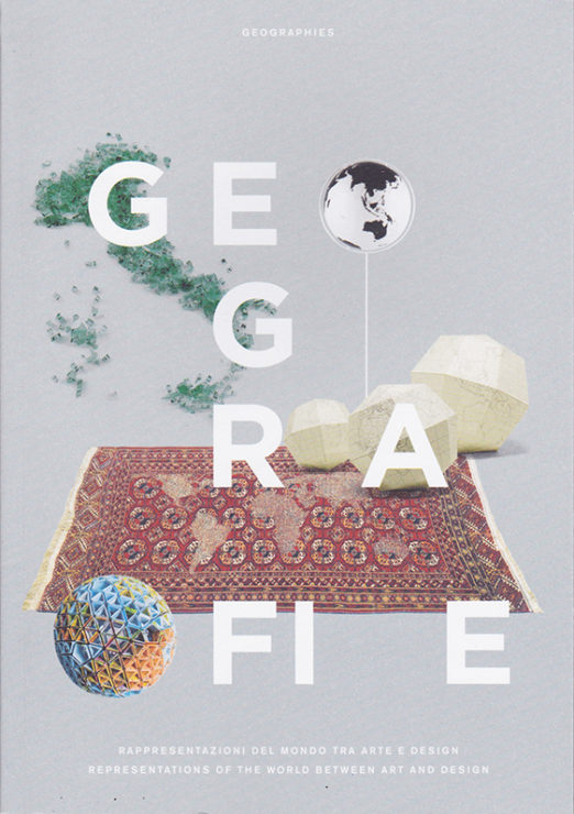 Antonia Hirsch Geografie. Representations of the World Between Art and Design.